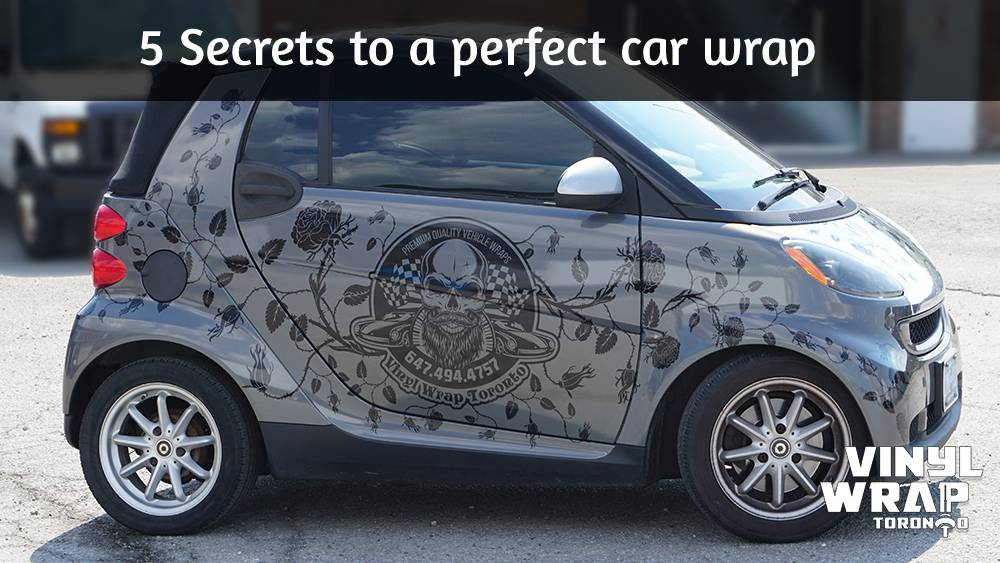 5 Secrets to a perfect car wrap - Smart Car fortwo - Full Car wrap - Vinyl Wrap Toronto