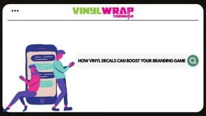 How Vinyl Decals can Boost your Branding Game - Banner